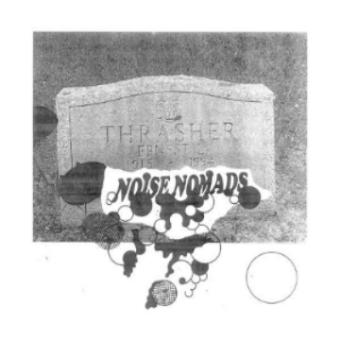 Noise Nomads - Ernest, Thrasher