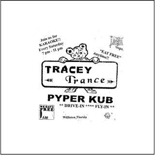 Tracey Trance - Pyper Kub
