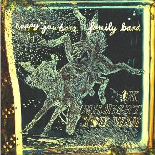 Happy Jawbone Family Band - Okay Midnight, You Win