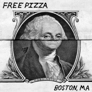 Free Pizza - Boston Ma