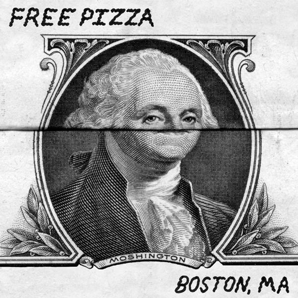 Free Pizza - Boston Ma