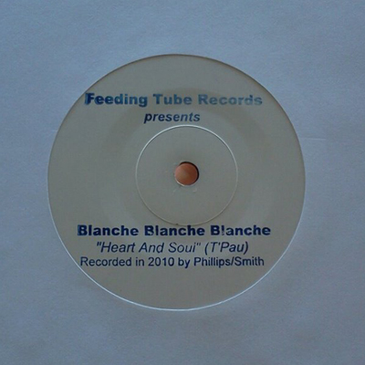 Blanche Blanche Blanche - Heart and Soul