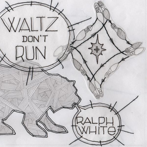 ralph white - waltz don't run