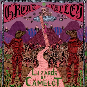Great Valley - Lizards of Camelot - Feeding Tube Records - NNA TAPES